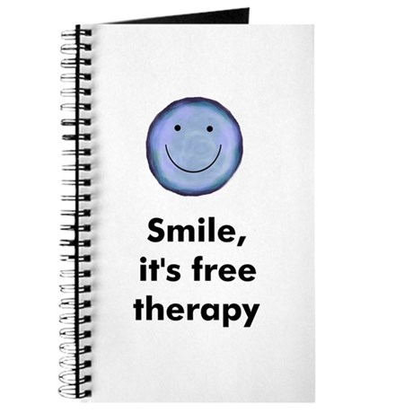 Smile, it's free therapy Journal