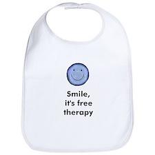 Smile, it's free therapy Bib