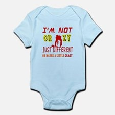 I'm not Crazy just different Curling Infant Bodysu