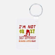 I'm not Crazy just different Curling Keychains