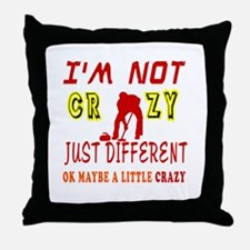 I'm not Crazy just different Curling Throw Pillow