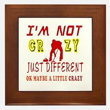 I'm not Crazy just different Curling Framed Tile