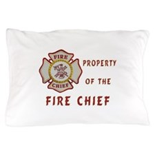Fire Chief Property Pillow Case