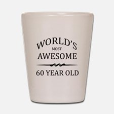 World's Most Awesome 60 Year Old Shot Glass
