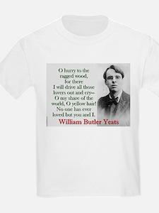 O Hurry To The Ragged Wood - Yeats T-Shirt
