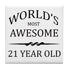 World's Most Awesome 21 Year Old Tile Coaster