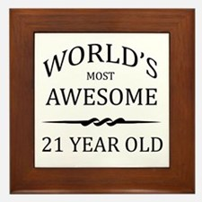 World's Most Awesome 21 Year Old Framed Tile