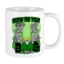 Show me your boobs St Patrick's Day Mug