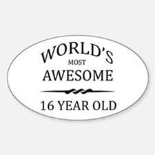 World's Most Awesome 16 Year Old Decal