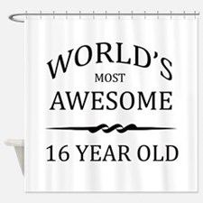 World's Most Awesome 16 Year Old Shower Curtain