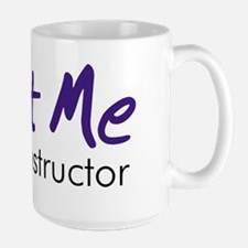 Trust Me... Mug