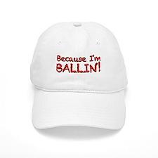 Ballin Baseball Cap