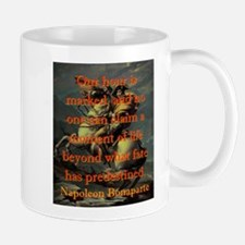 Our Hour Is Marked - Napoleon Mug