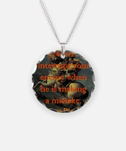 Never Interrupt Your Enemy - Napoleon Necklace