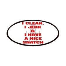 I Clean, I Jerk & I Have Patches