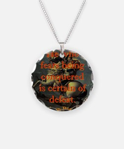 He Who Fears Being Conquered - Napoleon Necklace