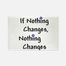 If Nothing Changes Nothing Changes - Recovery Rect