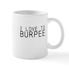I love to Burpee Mug