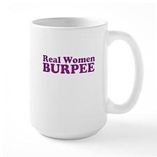 Real Women BURPEE Mug