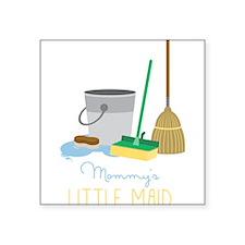 Mommy's Little Maid Sticker