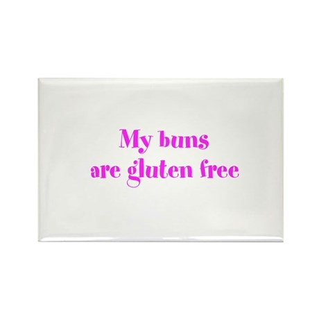 My buns are gluten free Rectangle Magnet