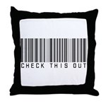 Check This Out (Barcode) Throw Pillow