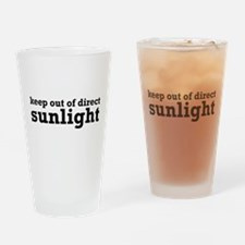 Keep Out Of Direct Sunlight Geek Drinking Glass