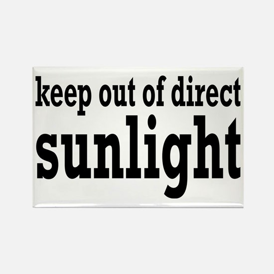 Keep Out Of Direct Sunlight Geek Rectangle Magnet