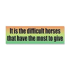 Difficult Horses Car Magnet 10 x 3