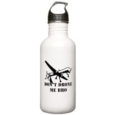 Dont Drone Me Bro Water Bottle