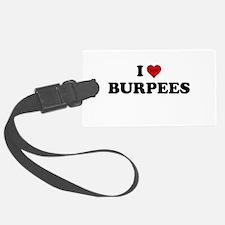 I Heart (hate) BURPEES Luggage Tag