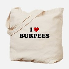 I Heart (hate) BURPEES Tote Bag
