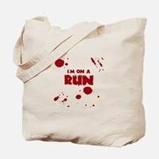 I'm on a run Tote Bag