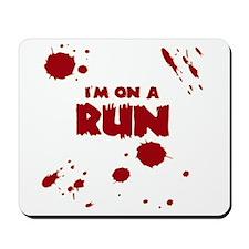 I'm on a run Mousepad