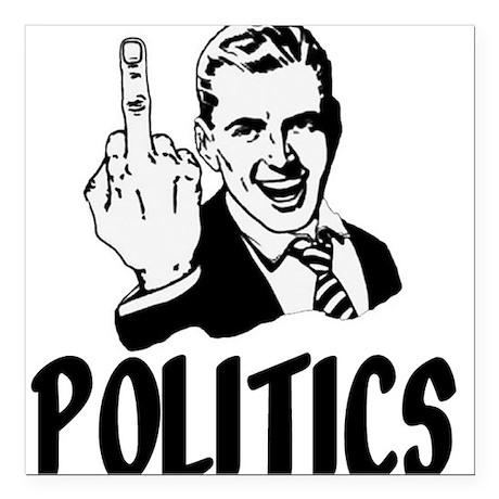Fuck The Politics 57
