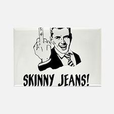 Skinny Jeans suck! Rectangle Magnet