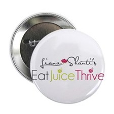 "Eat Juice Thrive 2.25"" Button"