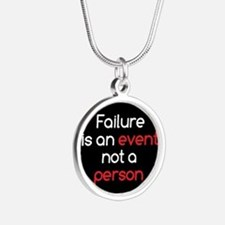 Failure is not a Person Silver Round Necklace