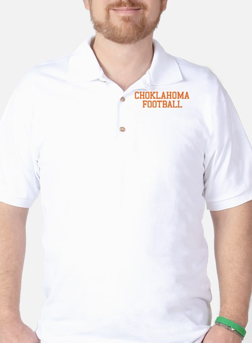 2-CHOKLAHOMA_2_O Golf Shirt