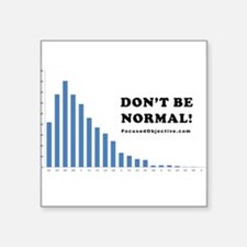 Don't be normal Sticker