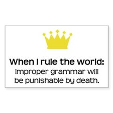 When I Rule the World: Grammar Decal