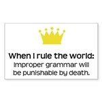 When I Rule the World: Grammar Sticker