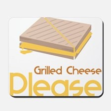 Grilled Cheese Please Mousepad