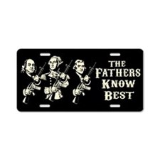 Fathers Know Best Aluminum License Plate