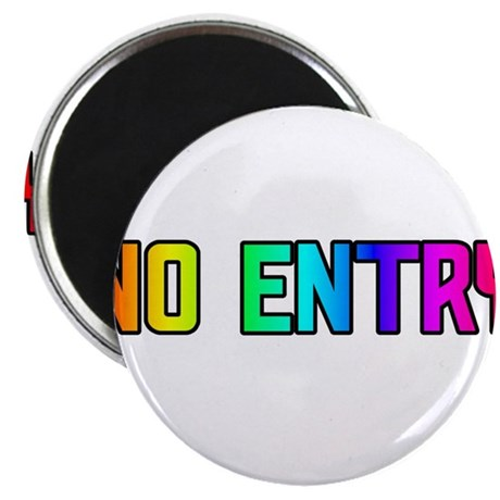 NO ENTRY RAINBOW TEXT Magnet