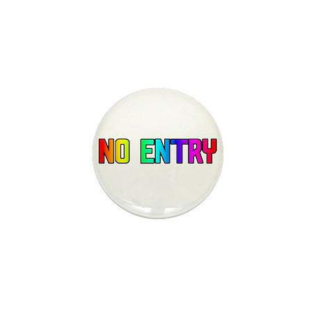NO ENTRY RAINBOW TEXT Mini Button