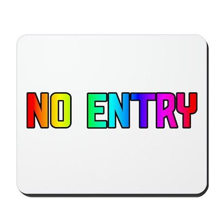 NO ENTRY RAINBOW TEXT Mousepad