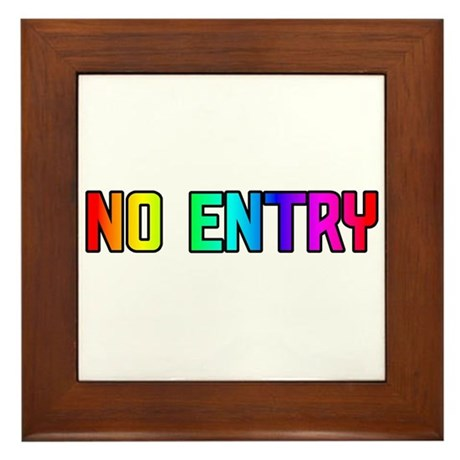 NO ENTRY RAINBOW TEXT Framed Tile