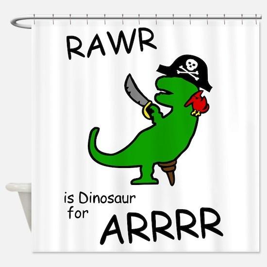 RAWR is Dinosaur for ARRR (Pirate Dinosaur) Shower