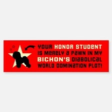 BICHON World Domination Bumper Bumper Bumper Sticker